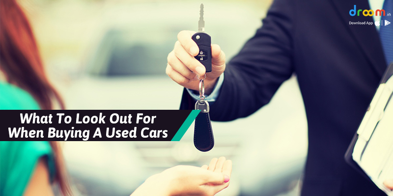 Look Out For When Buying A Used Cars