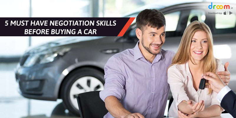Must Have Negotiation Skills Before Buying a Car