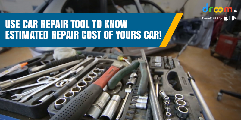 Car Repair Tool to Know Estimated Repair Cost