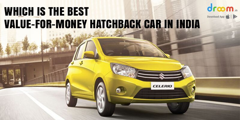which is the best value for money hatchback car in india droom. Black Bedroom Furniture Sets. Home Design Ideas
