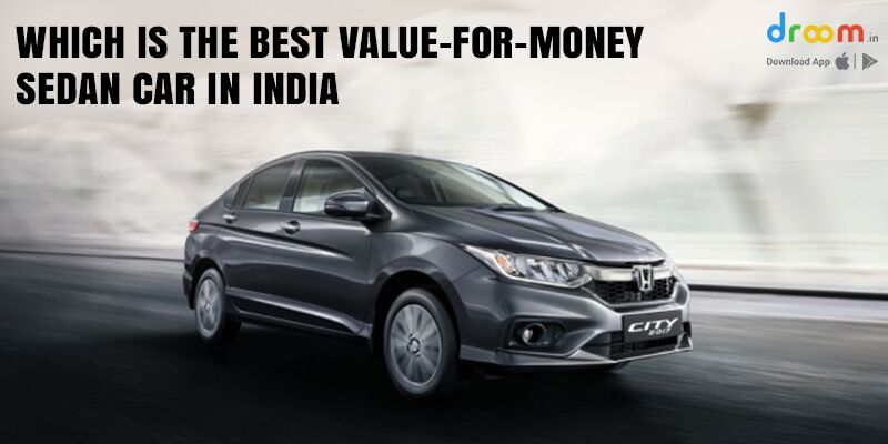 Best Value-for-Money Sedan Car in India