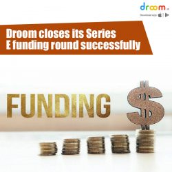 Droom closes its Series E funding round successfully