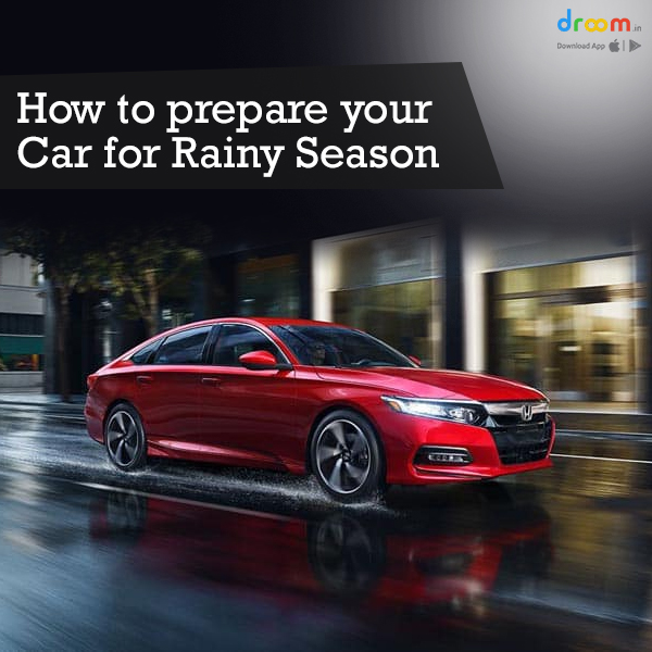 How to prepare your car for rainy season