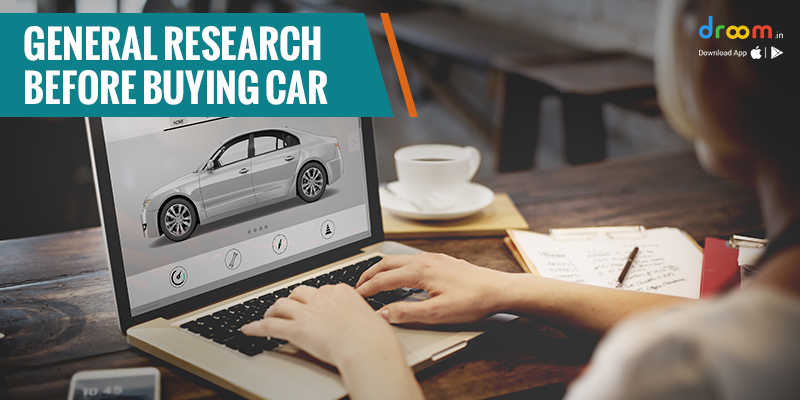 General Research Before Buying Car