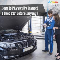 How to Physically Inspect a Used Car Before Buying?