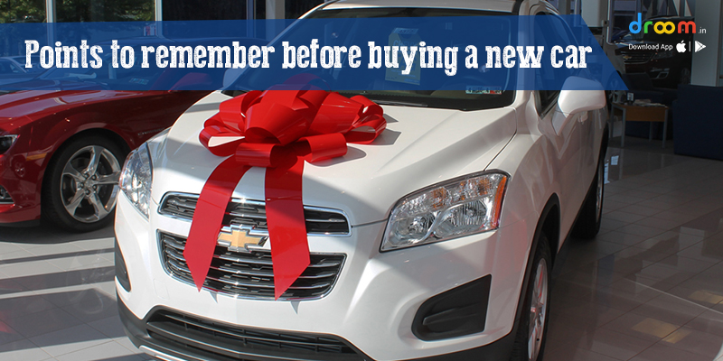 Points to remember before buying a new car