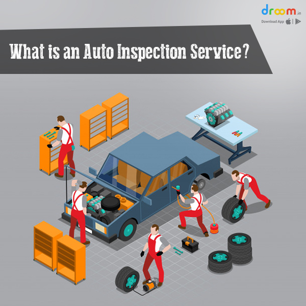 What is an Auto Inspection Service?