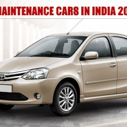 Top 10 Low Maintenance Cars in India 2019