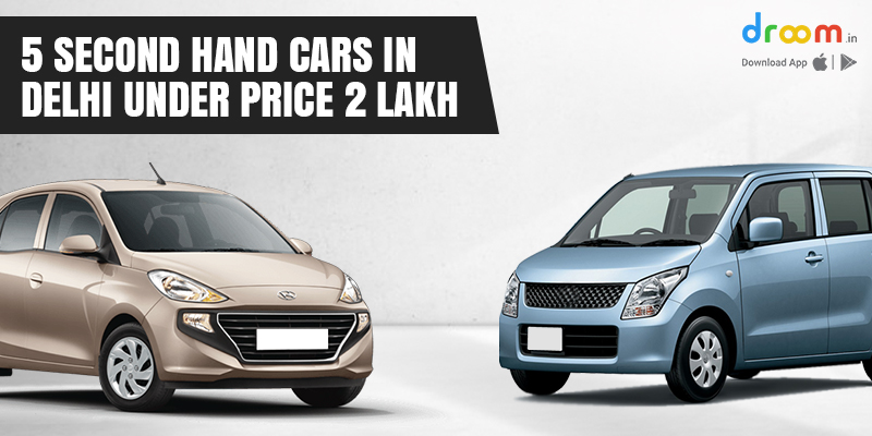 5 Second Hand Cars in Delhi Under Price 2 Lakh