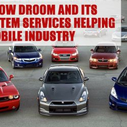 Learn How Droom and It's Eco System Services Helping Automobile Industry