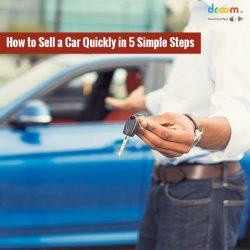 How to Sell a Car Quickly in 5 Simple Steps in India