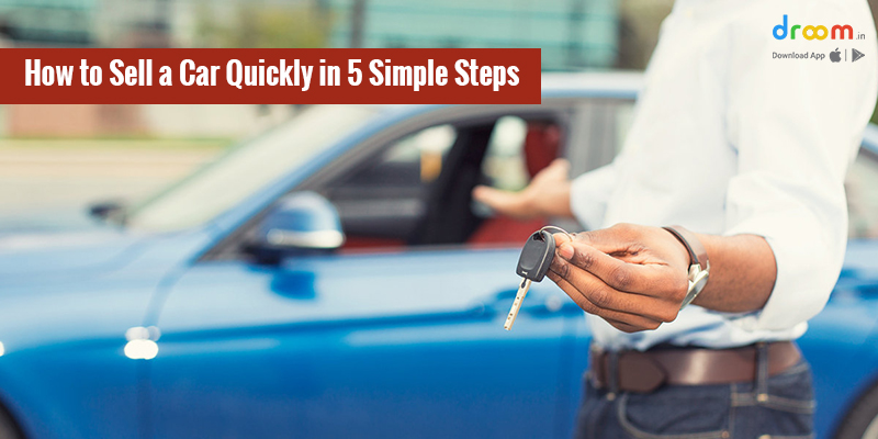 How to Sell a Car Quickly in 5 Simple Steps