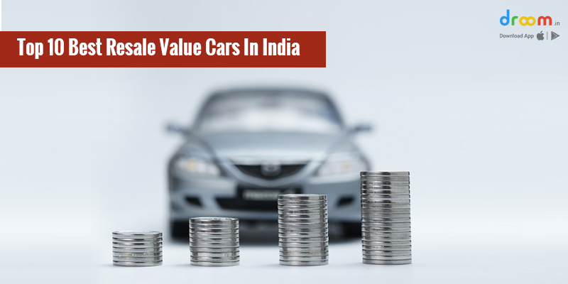 Top 10 Best Resale Value Cars in India