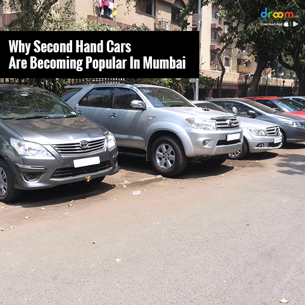 Why second-hand cars are becoming popular in Mumbai?