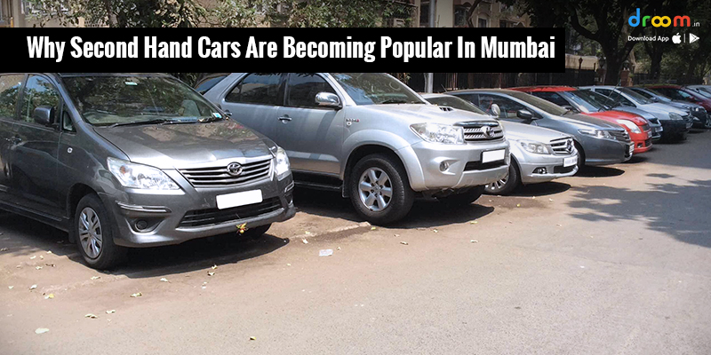 Why Second Hand Cars Are Becoming Popular in Mumbai?