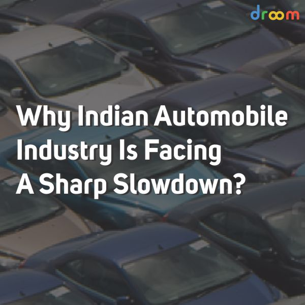 indian automobile industry slowdown