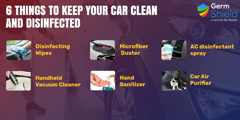 Keep Your Car Clean and Disinfected