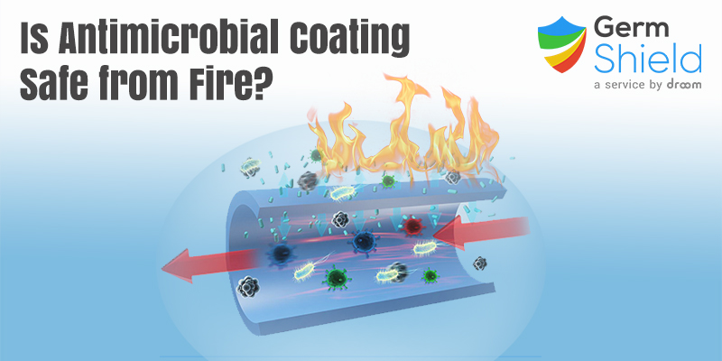 Is Antimicrobial Treatment Safe from Fire