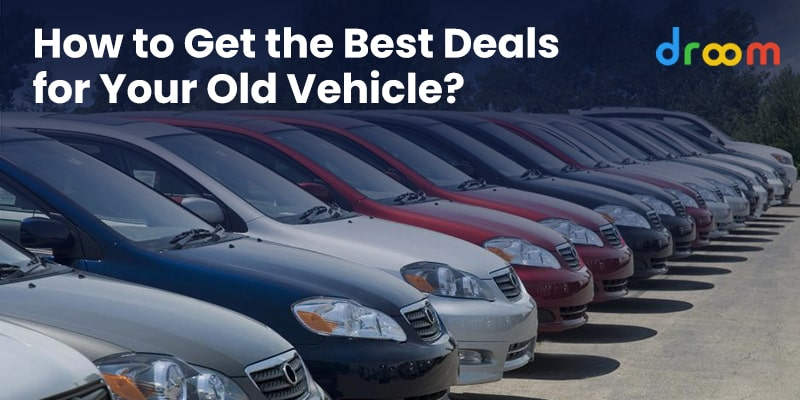 best deals for your old vehicle