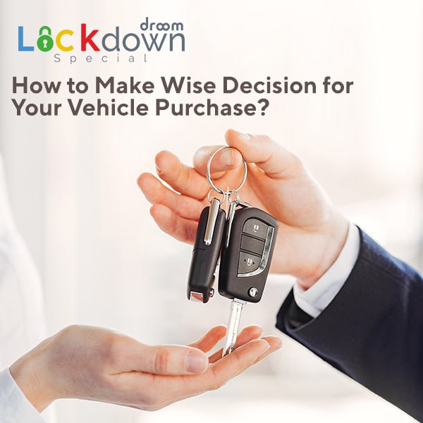 wise decision for vehicle purchase