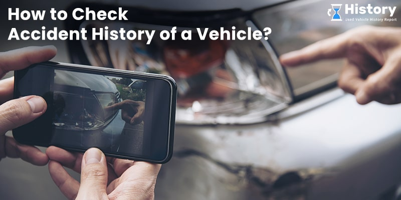 Check Vehicle Accident History